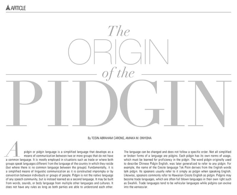 Pidgin Language... Pidgin Language