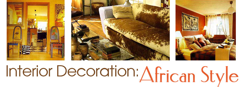 Interior decoration african style for African interior decoration
